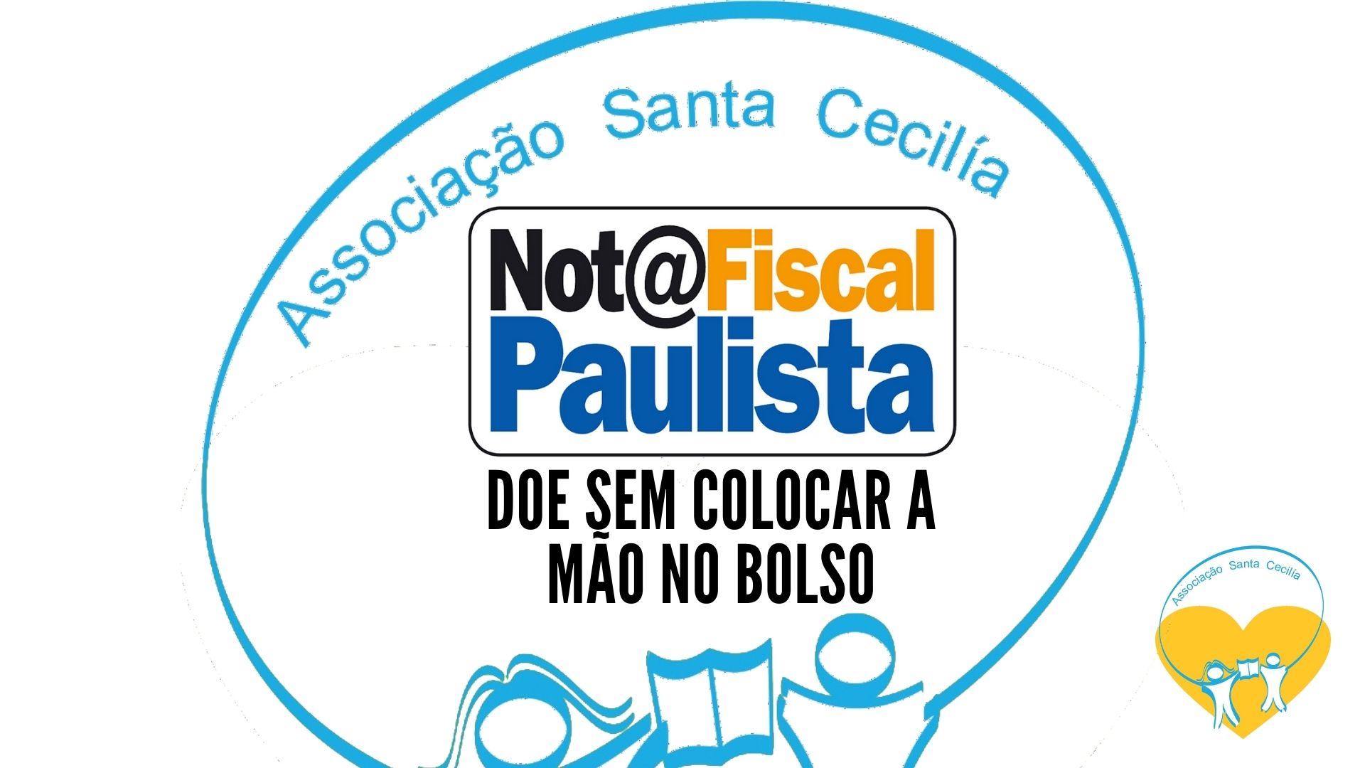 Doação Nota fiscal paulista Associação Santa Cecilia